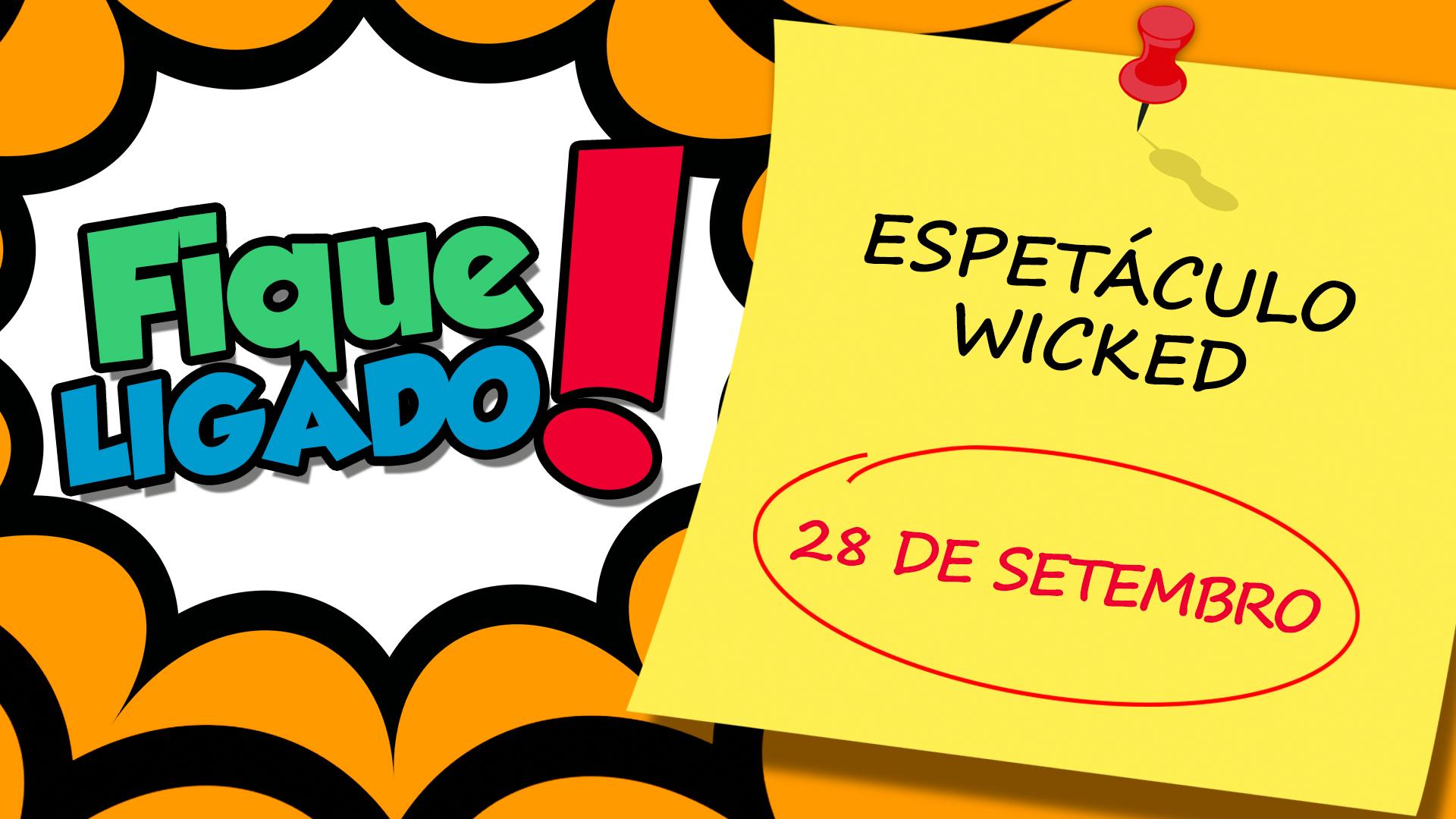 [Espetáculo Wicked]