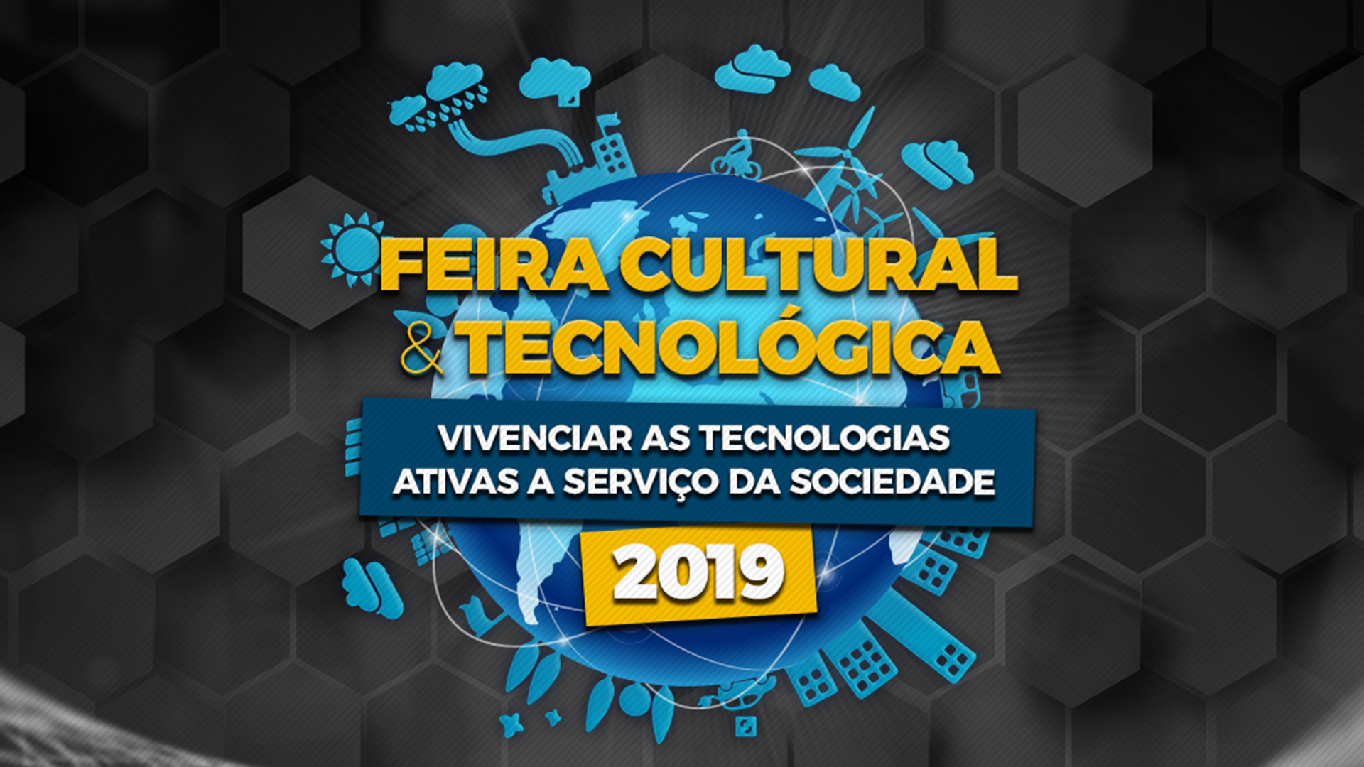 [Feira Cultural e Tecnológica 2019]